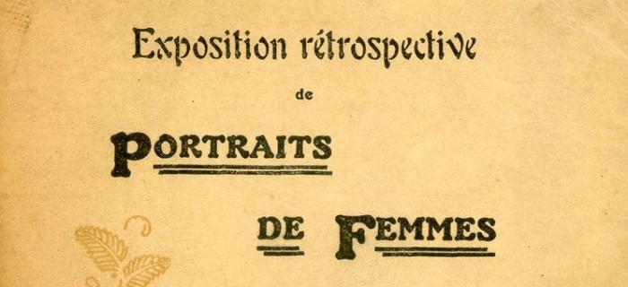 Catalogue Exposition rétrospective de portraits de femmes, Bagatelle, 1907